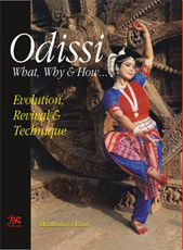 Odissi : What , Why and How… Evolution , Revival and Technique - Book Cover